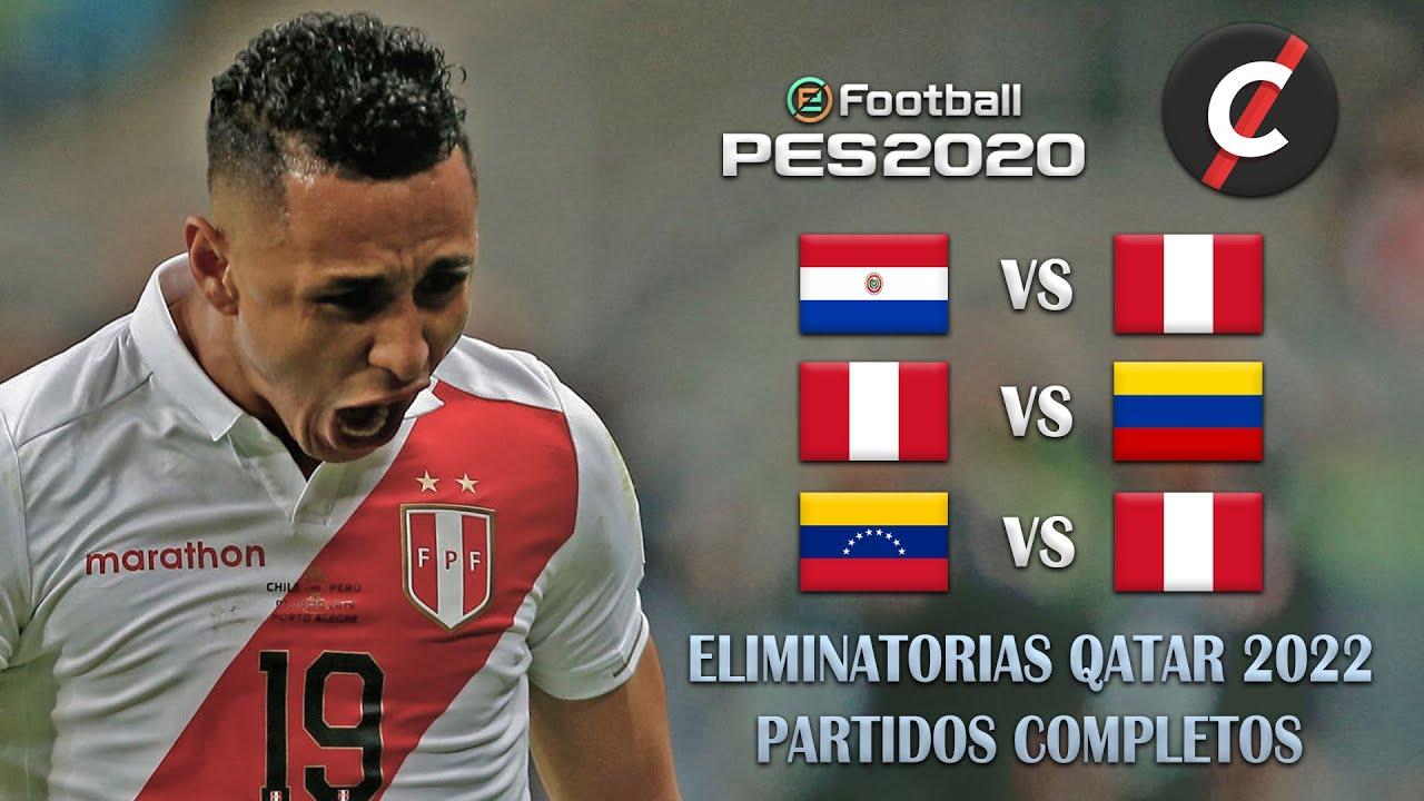 Eliminatorias Rumbo A Qatar 2022 Con Peru Vs Paraguay Colombia Y Venezuela Ep 02 Pes 2020 Youtube
