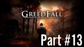 Let's Play - GreedFall - Part #13