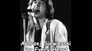 Andrzej Siewierski - For Every Heart [HQ]
