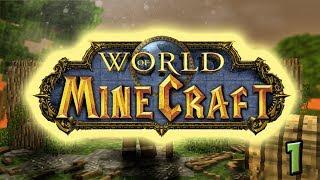 Minecraft world of warcraft server