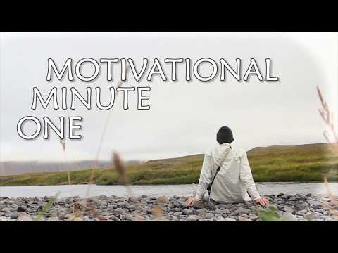 One minute Motivational
