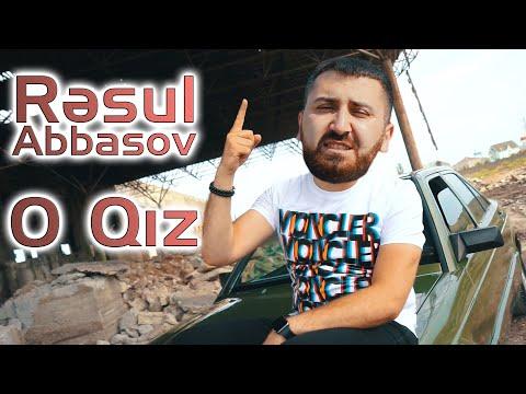 Resul Abbasov - O Qiz ( Official Video ) 2021