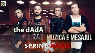 The dAdA - Muzica E Mesajul Single Oficial