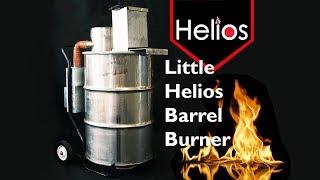 Little Helios Barrel Burner   Drug and Medical Waste Burner