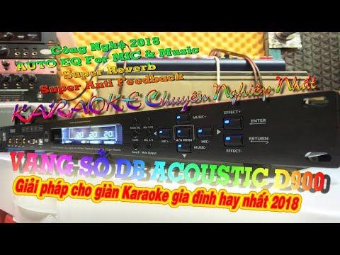 Vang Số DB ACOUSTIC D900 + Micro DB 550 Karaoke vô địch, effect rời chuyên nghiệp cho bàn Mixer