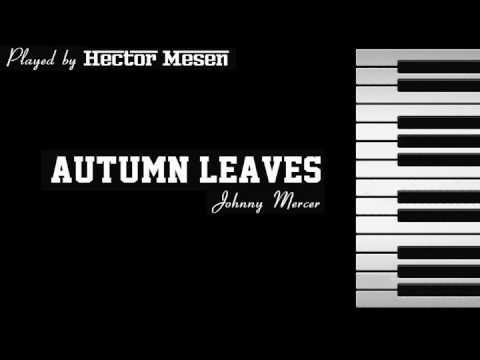 Autumn Leaves - Johnny Mercer - Piano