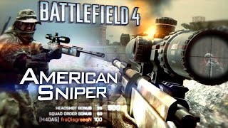 Battlefield 4: 'American Sniper' - Navy SEAL M40A5 Sniping Gameplay [60fps]
