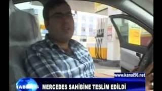 MERCEDES SAHİBİNE TESLİM EDİLDİ
