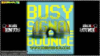 Busy Signal - Bounce [Nov 2011]