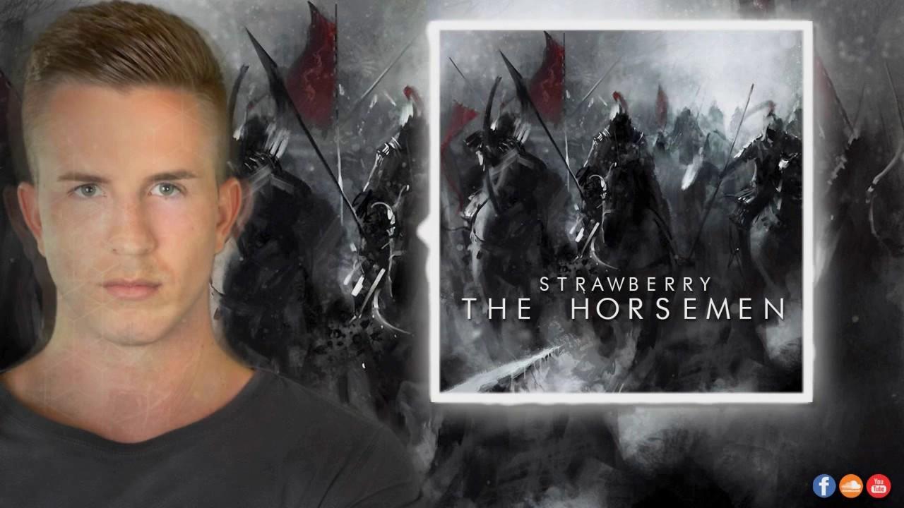 STRAWBERRY - The Horsemen (Original Mix)
