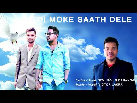 Toi Moke Sath Dele    Victor Lakra