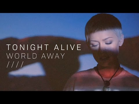 Tonight Alive - World Away (Official Lyric Video)