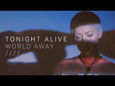 Клип Tonight Alive - World Away