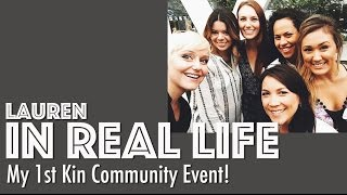 MY FIRST KIN COMMUNITY EVENT! | Lauren In Real Life