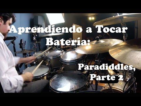 Aprendiendo a Tocar Batería: Paradiddles, Parte 2