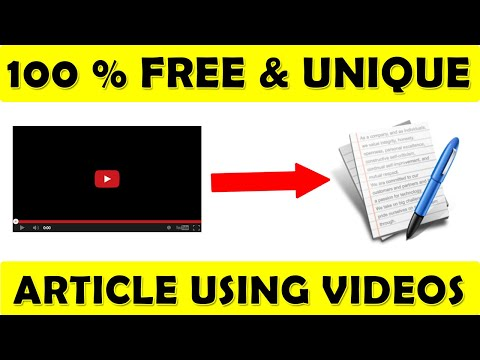 Convert Youtube Videos Into Unique Article For Website Or Blog