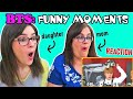 BTS Funny Moments - Mom & Daughter REACTION