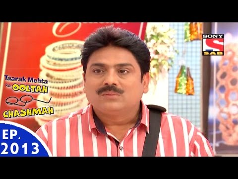 Taarak Mehta Ka Ooltah Chashmah - तारक मेहता - Episode ... Taarak Mehta Ka Ooltah Chashmah 2013