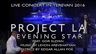 EVENING STAR by Project LA