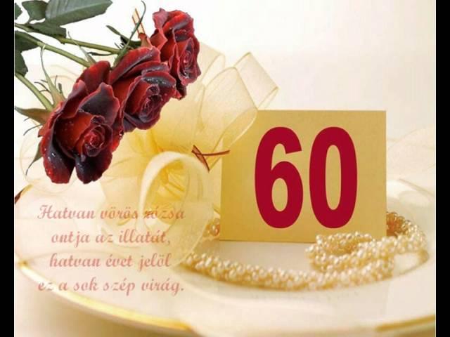 idézetek születésnapra 60 Boldog 60. születésnapot.wmv   YouTube