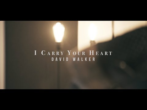I Carry Your Heart  David Walker  Acoustic Single