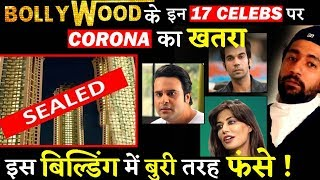 17 Bollywood Celebrities' Building Sealed After A Resident Found Positive!!