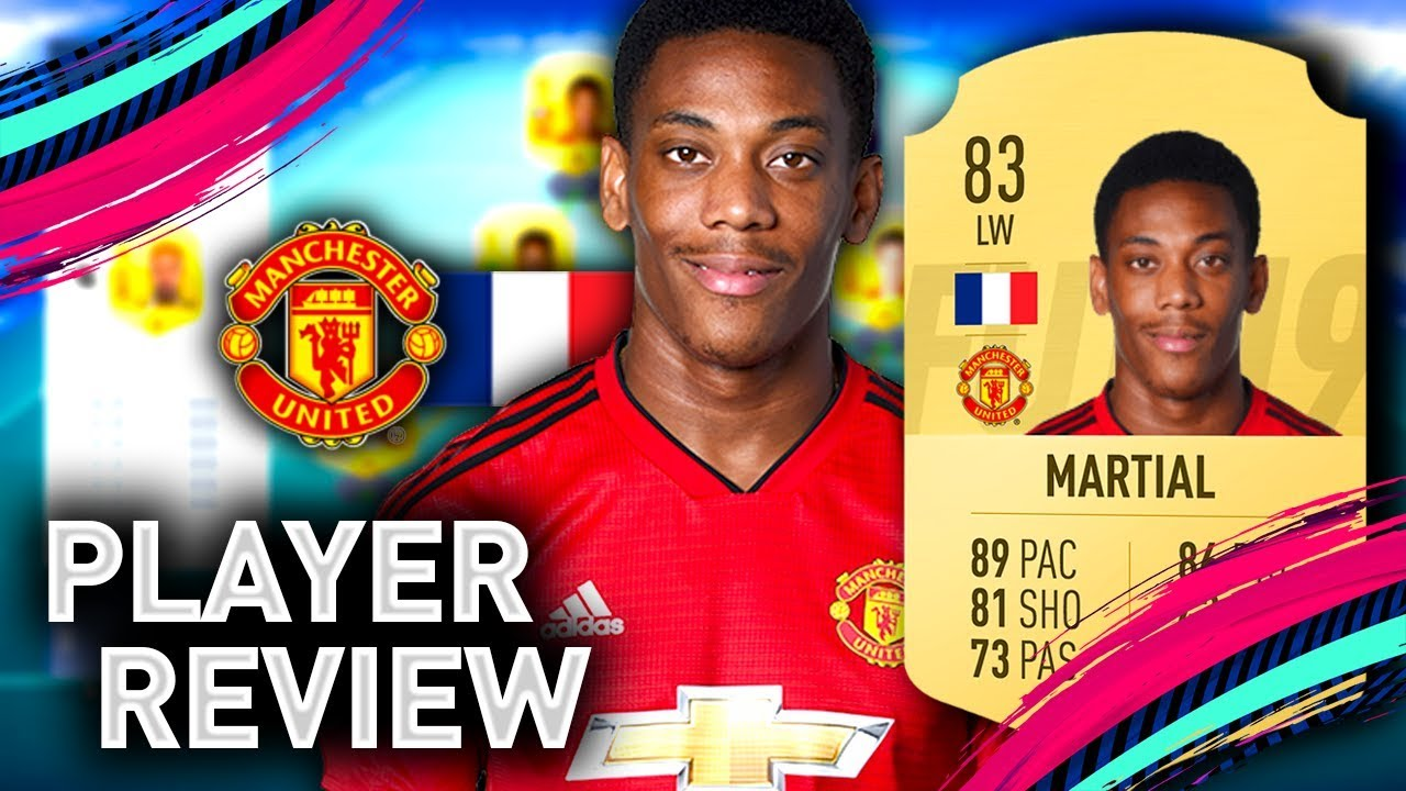 FIFA 19 MARTIAL PLAYER REVIEW