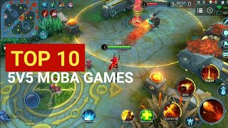 Top 10 Best 5v5 Moba Games For Android