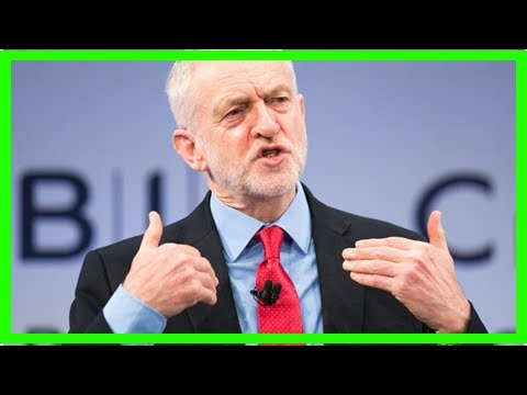 S News| CORBYN means business: a guide to labour's plans for United Kingdom