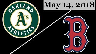 Oakland Athletics vs Boston Red Sox Highlights || May 14, 2018