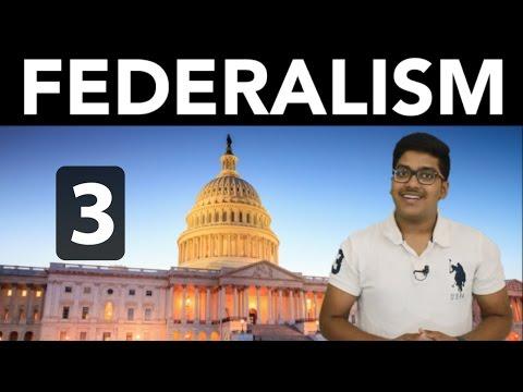Civics: Federalism (Part 3)
