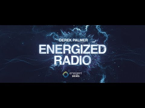 Energized Radio 082 with Derek Palmer [November 7 2019]