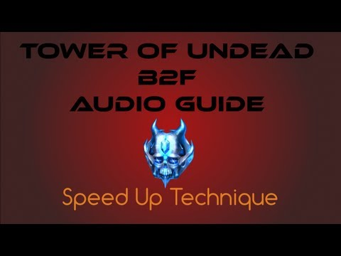 [Dungeon] Tower of Undead B2F - Audio Guide (Cabal Online)