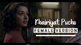 Female Version : KHAIRIYAT (Sad Version) LYRICS – Chhichhore | Arijit Singh | Shreya Karmakar