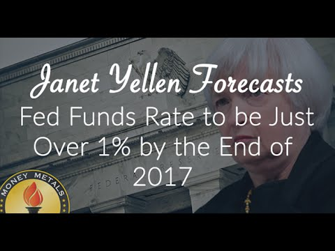 Janet Yellen Forecasts Fed Funds Rate to be Just Over 1% by the End of 2017