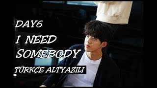 Video [TÜRKÇE/HAN/ROM ALTYAZILI] DAY6 – I NEED SOMEBODY download MP3, 3GP, MP4, WEBM, AVI, FLV Januari 2018