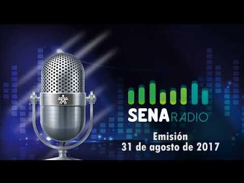 Sena radio 31 de agosto de 2017