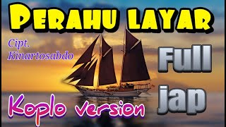 Download Lagu PERAHU LAYAR KOPLO (FULL JAP KENDANG) mp3