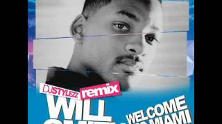 Will Smith - Welcome to Miami (DJ STYLEZZ Remix)