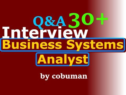 Business Systems Analyst Interview Questions and Answers job preparation