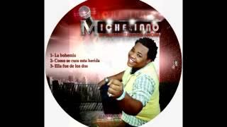 MICHELINNO EL CANTANTAZO DE AHORA  LA BOHEMIA  EL PALO MUSICAL