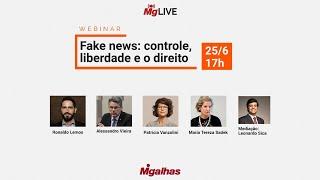 WEBINAR - Fake News: controle, liberdade e o direito
