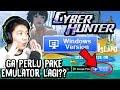 GA BUTUH EMULATOR! OFFICIAL RELEASE VERSI PC - Cyber Hunter Indonesia