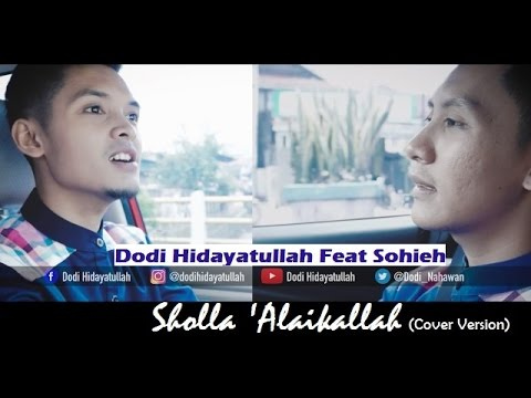 Sholawat Baper #2 - Dodi Hidayatullah Ft Sohieh (Cover Version)