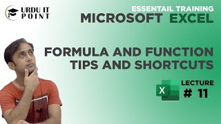 Microsoft Excel 2010 Formula and Function Tips and Shortcuts in Urdu Lecture No 11