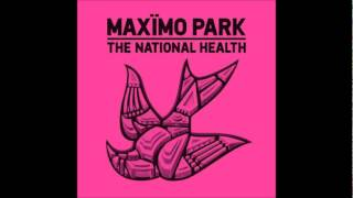 Wolf Among Men - Maximo Park