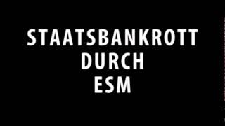 ESM - Einfach und unterhaltsam erklärt (Staatsbankrott durch ESM) thumbnail