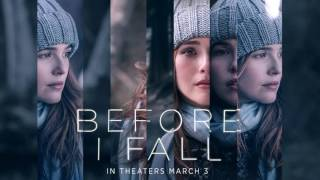 Soundtrack Before I Fall  (Theme Song 2017) - Trailer Music Before I Fall