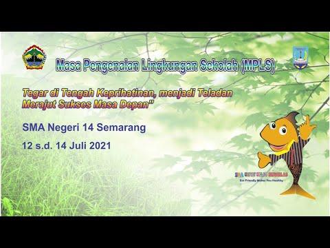 Masa Pengenalan Lingkungan Sekolah (MPLS) SMA Negeri 14 Semarang Tahun Akademik 2021/2022