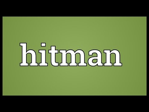 Hitman Meaning